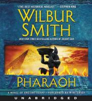 Cover image for Pharaoh [compact disc] : a novel of Ancient Egypt / Wilbur Smith.