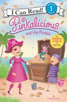 Cover image for Pinkalicious and the pirates / by Victoria Kann.