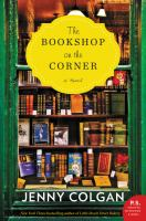 Cover image for The bookshop on the corner : a novel / Jenny Colgan.