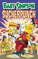 Cover image for Bart Simpson sucker punch / created by Matt Groening.