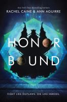 Cover image for Honor bound / Rachel Caine and Ann Aguirre.