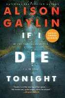 Cover image for If I die tonight : a novel / Alison Gaylin.