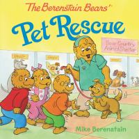 Cover image for The Berenstain bears' pet rescue / Mike Berenstain.