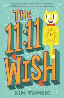 Cover image for The 11:11 wish / Kim Tomsic.
