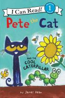 Cover image for Pete the cat and the cool caterpillar / by James Dean.