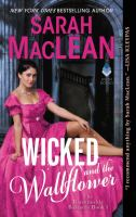 Cover image for Wicked and the wallflower / Sarah MacLean.