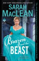 Cover image for Brazen and the beast / Sarah Maclean.