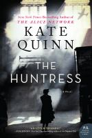 Cover image for The huntress : a novel / Kate Quinn.