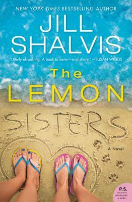 Cover image for The Lemon sisters : a novel / Jill Shalvis.
