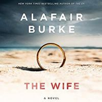 Cover image for The wife [compact disc] : a novel / Alafair Burke.