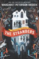Cover image for The strangers / Margaret Peterson Haddix ; art by Anne Lambelet.
