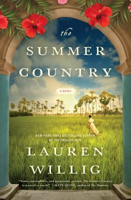 Cover image for The summer country : a novel / Lauren Willig.