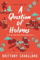 Cover image for A question of Holmes / Brittany Cavallaro.