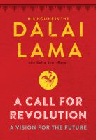 Cover image for A call for revolution : a vision for the future / written by Sofia Stril-Rever from private conversations with His Holiness ; English translation by Georgia de Chamberet & Natasha Lehrer.