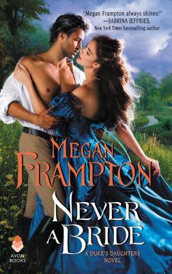 Cover image for Never a bride / Megan Frampton.