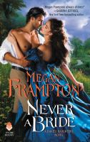 Cover image for Never a bride / Megan Frampton.
