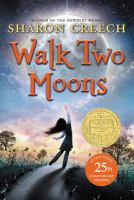 Cover image for Walk two moons / by Sharon Creech.
