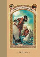 Cover image for The end / by Lemony Snicket ; illustrations by Brett Helquist.