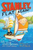 Cover image for Stanley, flat again / by Jeff Brown ; pictures by Macky Pamintuan.