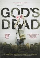 Cover image for God's not dead [DVD] / Pure Flix production ; in association with Check the Gate Productions and Red Entertainment Group ; produced by Michael Scott, Russell Wolfe, David A.R. White, Anna Zelinski, Elizabeth Travis ; written by Cary Solomin & Chuck Konzelman ; directed by Harold Cronk.