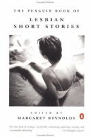 Cover image for THE PENGUIN BOOK OF LESBIAN SHORT STORIES / EDITED BY MARGARET REYNOLDS.