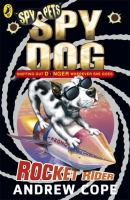 Cover image for Spy dog. Rocket rider / Andrew Cope.