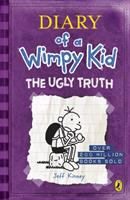 Cover image for Diary of a wimpy kid. The ugly truth / by Jeff Kinney.