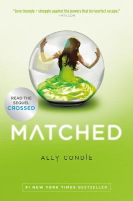 Cover image for Matched / Ally Condie.