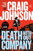 Cover image for Death without company / Craig Johnson.