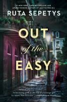 Cover image for Out of the Easy / Ruta Sepetys.