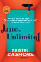 Cover image for Jane, unlimited / Kristin Cashore.