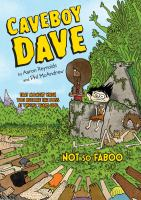 Cover image for Caveboy Dave [2], Not so faboo / by Aaron Reynolds ; illustrated by Phil McAndrew.