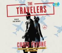 Cover image for The travelers [compact disc] : a novel / Chris Pavone.