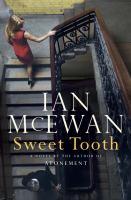 Cover image for Sweet tooth : [a novel] / Ian McEwan.