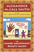 Cover image for The Minor Adjustment Beauty Salon / Alexander McCall Smith.