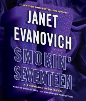 Cover image for Smokin' seventeen [compact disc] / Janet Evanovich.