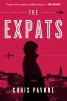 Cover image for The expats : a novel / Chris Pavone.