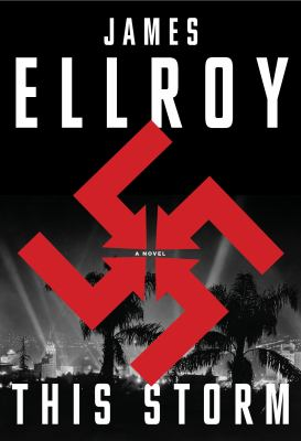 Cover image for This storm : a novel / James Ellroy.