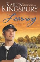 Cover image for Learning / Karen Kingsbury.
