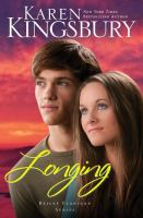 Cover image for Longing / Karen Kingsbury.