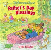 Cover image for The Berenstain Bears Father's Day blessings / Mike Berenstain.