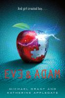 Cover image for Eve & Adam / Michael Grant and Katherine Applegate.
