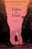 Cover image for Taken at dusk / C.C. Hunter.
