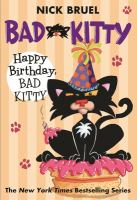 Cover image for Happy birthday Bad Kitty / Nick Bruel.