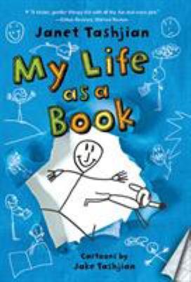 Cover image for My life as a book / Janet Tashjian ; with cartoons by Jake Tashjian.