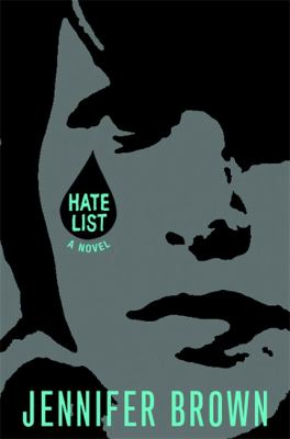 Cover image for Hate list / Jennifer Brown.