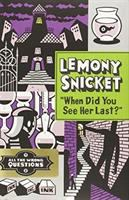 "Cover image for ""When did you see her last?"" / Lemony Snicket ; art by Seth."