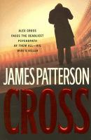 Cover image for Cross / James Patterson.