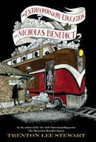 Cover image for The extraordinary education of Nicholas Benedict / by Trenton Lee Stewart ; illustrated by Diana Sudyka.