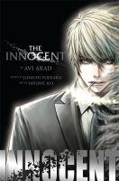 Cover image for The Innocent / [by Avi Arad & Junichi Fujisaku ; art by Yasung Ko ; lettering, Chris Counasse].